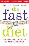 The Fast Diet: Lose Weight, Stay Healthy, Live Longer - Revised and Updated (print edition)