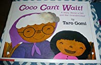 Coco can't wait!: A story about a girl and her grandmother (Scholastic big books) download ebook