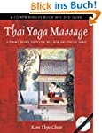 Thai Yoga Massage: A Dynamic Therapy...