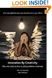 Innovation by Creativity: Fifty-one Tools for Solving Problems Creatively