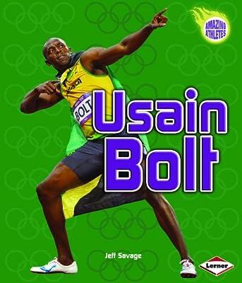 Usain Bolt (Amazing Athletes)