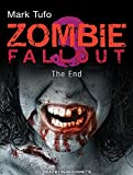 Zombie Fallout 3: The End