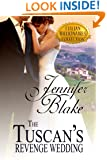The Tuscan's Revenge Wedding (Italian Billionaires Collection Book 1)