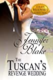 The Tuscans Revenge Wedding (Italian Billionaires Collection Book 1)