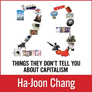 23 Things They Don't Tell You about Capitalism Audiobook