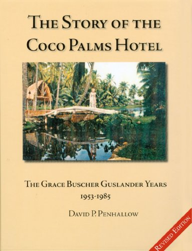 The Story of the Coco Palms Hotel: The Grace Buscher Guslander Years 1953-1985