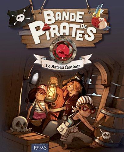 le-bateau-fantome-bande-de-pirates