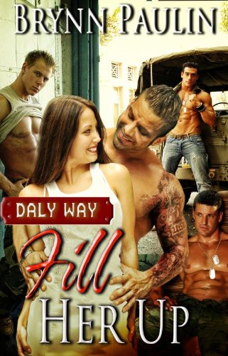 Fill Her Up (Daly Way Series, Book Three)