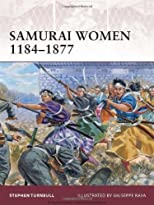 Samurai Women 1184-1877 (Warrior)
