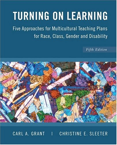 Turning on Learning: Five Approaches for Multicultural...