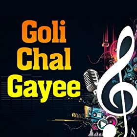 Amazon.com: Goli Chal Gayee: Pramila Chakravarty: MP3 Downloads