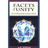 Facets of Unity: The Enneagram of Holy Ideas ~ A. H. Almaas