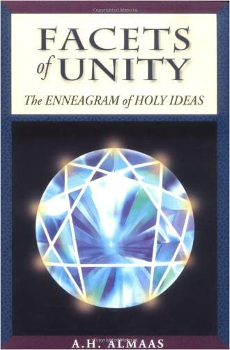 Facets of Unity: The Enneagram of Holy Ideas written by A. H. Almaas