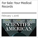 For Sale: Your Medical Records | Adam Tanner