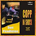 Copp in Shock (       UNABRIDGED) by Don Pendleton Narrated by Gene Engene