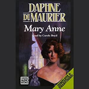 Mary Anne | [Daphne du Maurier]