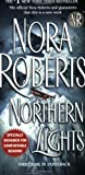 Northern Lights (0515139742) by Roberts, Nora