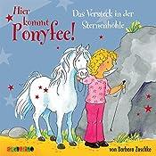 Das Versteck in der Sternenhöhle (Hier kommt Ponyfee 8) | Barbara Zoschke