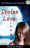Stolen Love (YA Paranormal Novella)