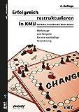Erfolgreich restrukturieren in KMU
