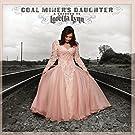 Coal Miner's Daughter: A Tribute To Loretta Lynn