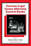 Current Legal Issues Affecting Central Banks, Volume II : 2