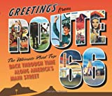img - for Greetings from Route 66: The Ultimate Road Trip Back Through Time Along America's Main Street [Hardcover] [2010] (Author) Michael Karl Witzel, Jim Hinckley, Kerrick James, Lee Klancher, Kathy Weiser, Andreas Feininger book / textbook / text book
