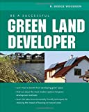 img - for Be A Successful Green Land Developer book / textbook / text book