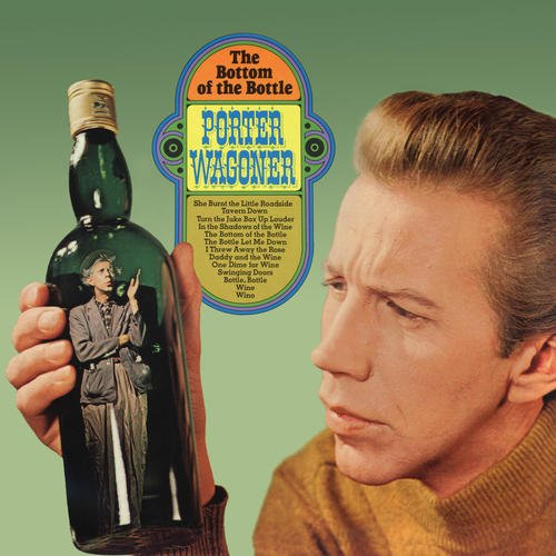 Original album cover of The Bottom Of The Bottle / Confessions Of A Broken Man by Porter Wagoner