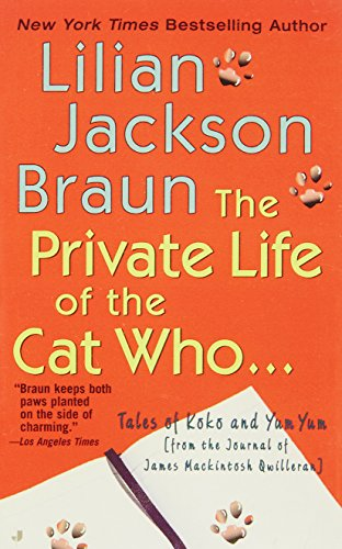 the-private-life-of-the-cat-who-tales-of-koko-and-yum-yum-from-the-journal-of-james-mackintosh-qwill