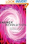 Energy Revolution: The Physics and th...