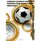 Soccer World Market Edition 2012/2013 (Italian Edition)