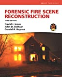 Forensic Fire Scene Reconstruction (Fire Investigation I & II)