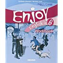 Enjoy English in 6e Palier 1-1re année Niveau A1-A1+ du CECR : Workbook