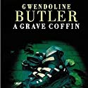 A Grave Coffin Audiobook by Gwendoline Butler Narrated by Nigel Carrington