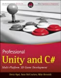 Professional Unity and C#: Multi-Platform 3D Game Development