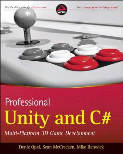 3D Book Professional Unity and C#: Multi-Platform 3D Game Development