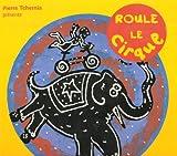 echange, troc Spiesser Domini Vila - Roule le cirque