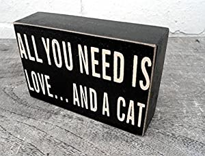 Wall Plaque - ALL YOU NEED IS LOVE... AND A CAT - Wooden Wall Sign
