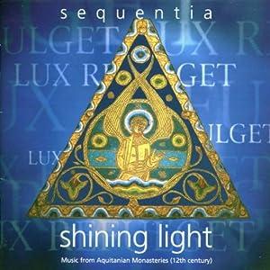 Shining Light: Christmas Music from Aquitanian Monasteries