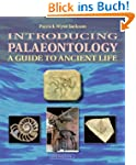 Introducing Palaeontology : A Guide t...
