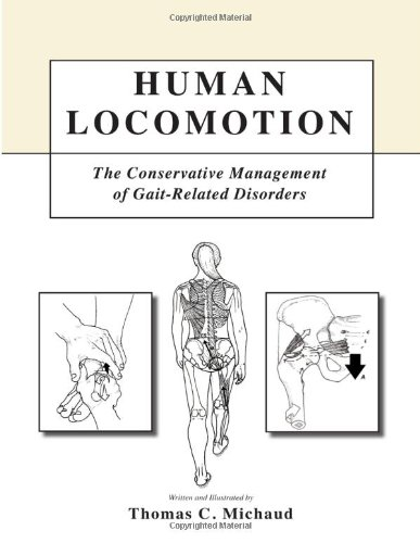 Human Locomotion: The Conservative Management of Gait Related Disorders