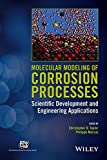 img - for Molecular Modeling of Corrosion Processes: Scientific Development and Engineering Applications (The ECS Series of Texts and Monographs) book / textbook / text book