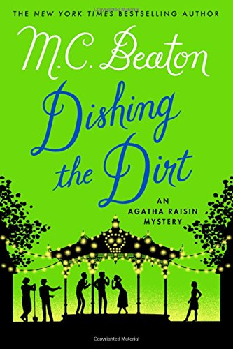 Dishing the Dirt: An Agatha Raisin Mystery (Agatha Raisin Mysteries) PDF