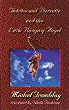 img - for Th r se and Pierrette and the Little Hanging Angel book / textbook / text book