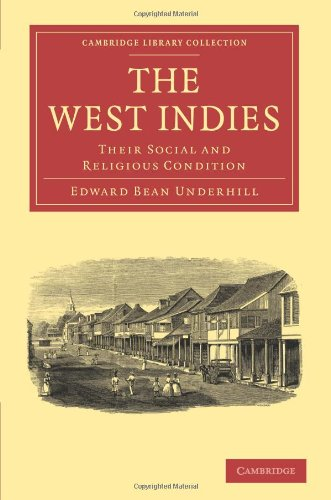 The West Indies: Their Social and Religious Condition (Cambridge Library Collection - Religion)