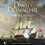 An Ill Wind (       UNABRIDGED) by David Donachie Narrated by Peter Wickham
