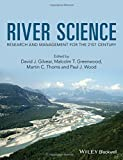 img - for River Science: Research and Management for the 21st Century book / textbook / text book