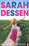 The Moon and More Dessen Sarah