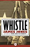 Whistle (The World War II Trilogy)